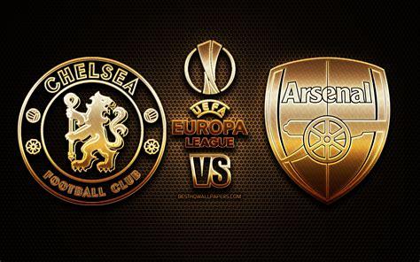 chelsea  arsenal  uefa europa league final