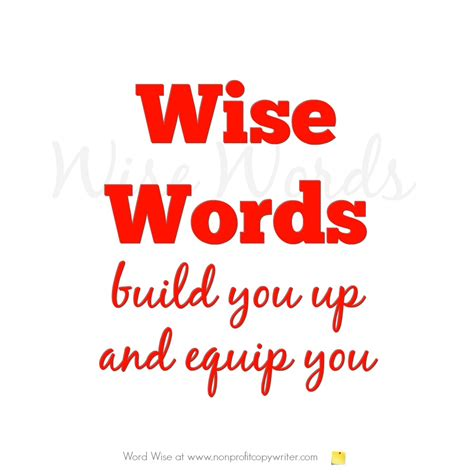 A Wise a wise word wisdom for copywriters and nonprofit leaders