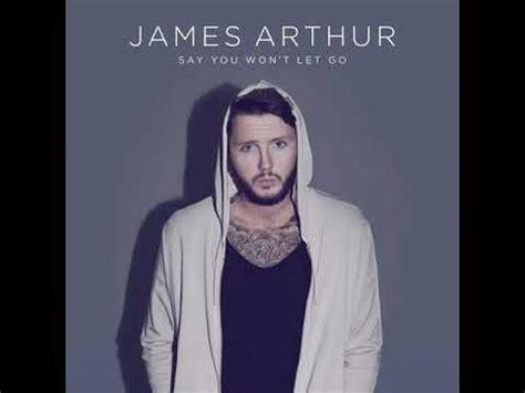 download james arthur faded mp3 james arthur say you won t let go mp3 free download