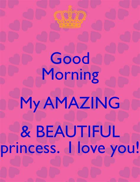 princess love good morning my princess www imgkid com the image kid