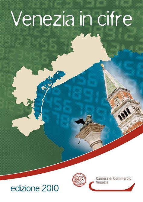 di commercio di venezia mestre venezia in cifre 2010 servizio studi e statistica cciaa