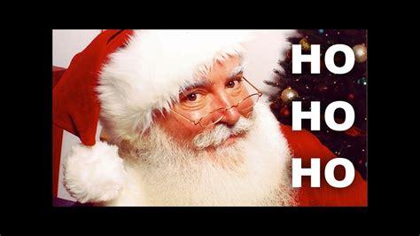 santa claus ho ho ho merry christmas youtube