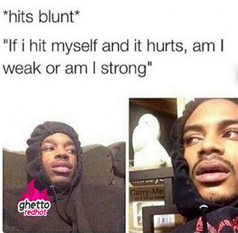 Blunt Memes - funny high memes tumblr image memes at relatably com