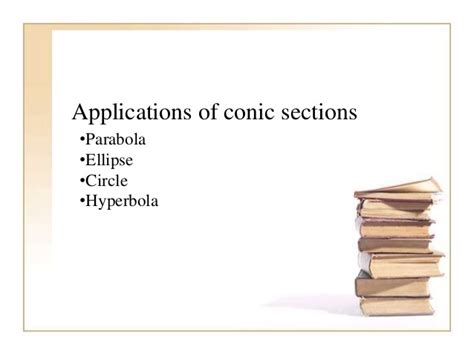 applications of conic sections applications of conic sections3