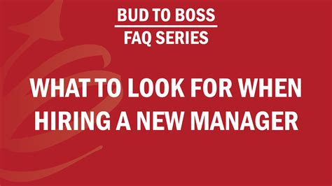faq series what to look for when hiring a new manager