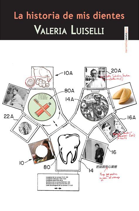 libro la dinasta del diente la otra historia de mis dientes letras libres