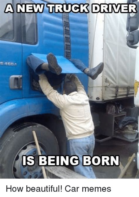 New Driver Meme - funny truck driver memes of 2017 on sizzle spent