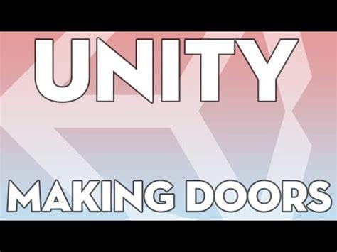 tutorial unity open door download video unity 5 6 open door script c