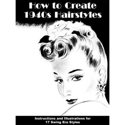 how to create 1940s hairstyles and