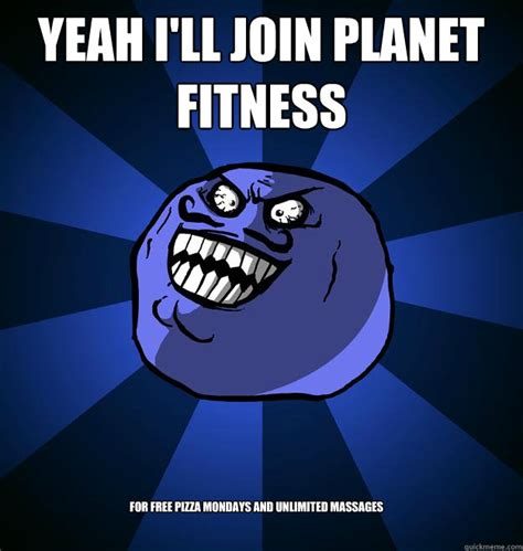 Planet Fitness Meme - planet fitness pizza monday memes