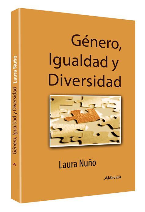 libro la dictadura de gnero genero igualdad y diversidad 12 00 editorial aldevara libros cl 225 sicos libros y cuentos