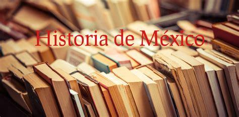 imagenes historicas con descripcion libros para aprender sobre historia mexicana