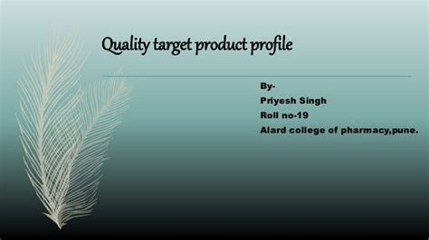 Quality Target Product Profile Qtpp Quality Target Product Profile Template
