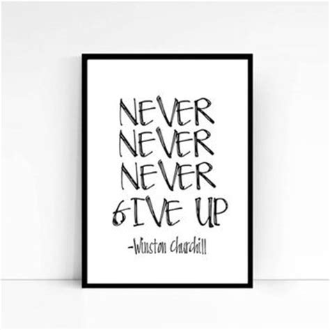 printable quot strive for from mixarthouse on etsy winston churchill quote never give up from mixarthouse on