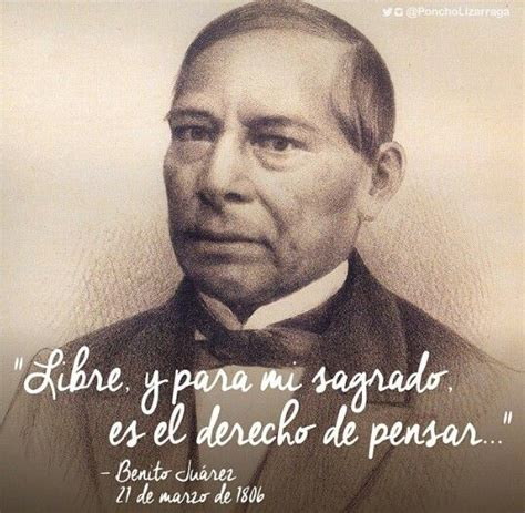 benito juarez biography in spanish 1625 best citas c 233 lebres images on pinterest quotation