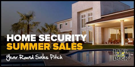 home security summer sales and year sales pitch