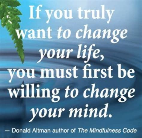 Want To Change if you truly want to change your you must be