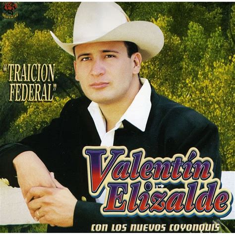 valentin elizalde mix traicion federal valentin elizalde mp3 buy tracklist