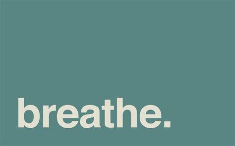 Breathe It All In breathe sip wine repeat frugal edmonton