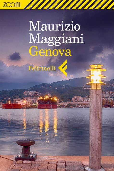 libreria feltrinelli genova maurizio maggiani genova libro feltrinelli editore
