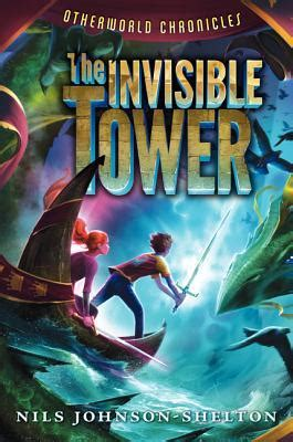 the invisible book report the invisible tower otherworld chronicles 1 by nils