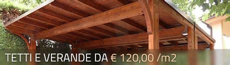 quanto costa una tettoia in legno costo tettoia in legno al mq fodorscars