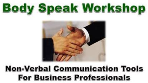 Mba For Non Speaking by Speak 4 Critical Non Verbal Communication Skills For