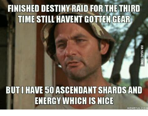 Raid Meme - 25 best memes about destiny raid destiny raid memes