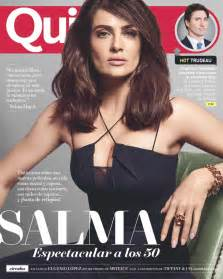 quiencom quin salma hayek quin magazine may 2017