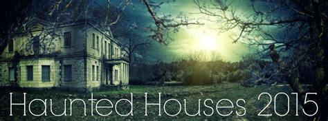 haunted house huntsville al haunted houses near huntsville al 2015