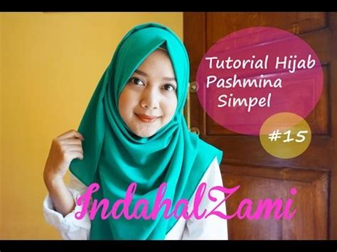 free download video tutorial hijab simple full download tutorial hijab phasmina terbaru dan cantik