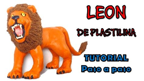 libro como esconder un leon como hacer un le 243 n de plastilina how to make a lion with clay youtube