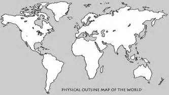 The World Outline Map by Physical Outline Map Of The World