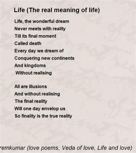 biography true meaning life the real meaning of life poem by c n premkumar