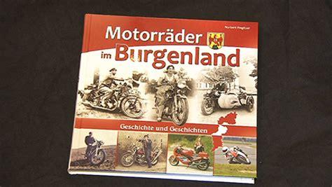 Buch Motorr Der Im Burgenland faszination motorrad burgenland heute