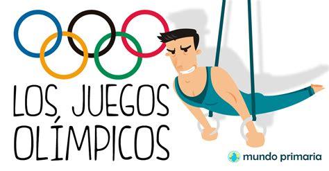 imagenes de olimpiadas escolares la historia de los juegos ol 237 mpicos mundo primaria