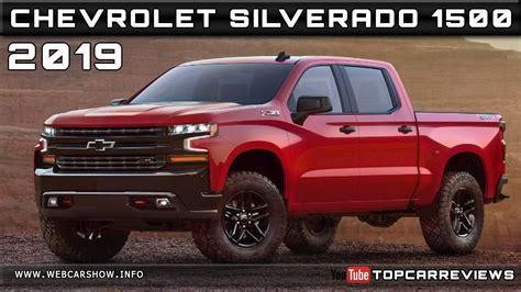 2019 Chevrolet Silverado Release Date by 2019 Chevrolet Silverado 1500 Review Rendered Price Specs