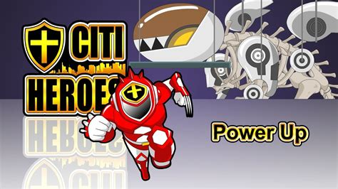 Ups Power Up 600v Citi Heroes Ep33 Quot Power Up Quot