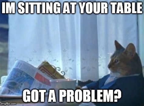 Cat Sitting At Table Meme - i should buy a boat cat meme imgflip