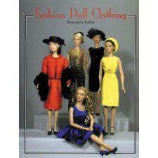 fashion doll clothing rosemarie ionker fashion doll clothing by rosemarie ionker 9781932485394