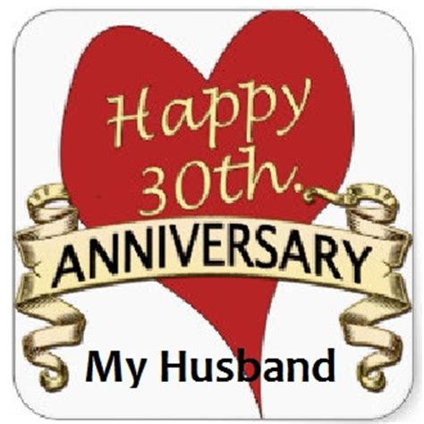 Wedding Anniversary Quotes For Hus by 30th Wedding Anniversary Quotes To My Husband