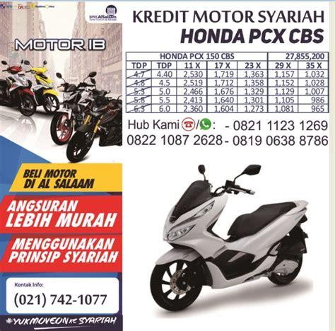 Pcx 2018 Cicilan by Update Cicilan Angsuran Simulasi Kredit Motor Syariah Bprs