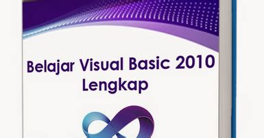 tutorial visual basic indonesia kumpulan tutorial visual basic 2010 pintar vb tutorial