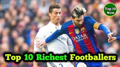 top 10 richest football players in the world 2017