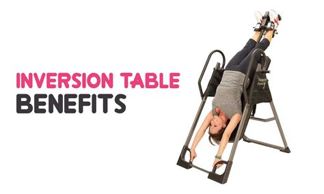 inversion therapy table benefits benefits of inversion table tenoblog