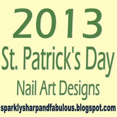 56 s day arts and 56 best st s day nail images on