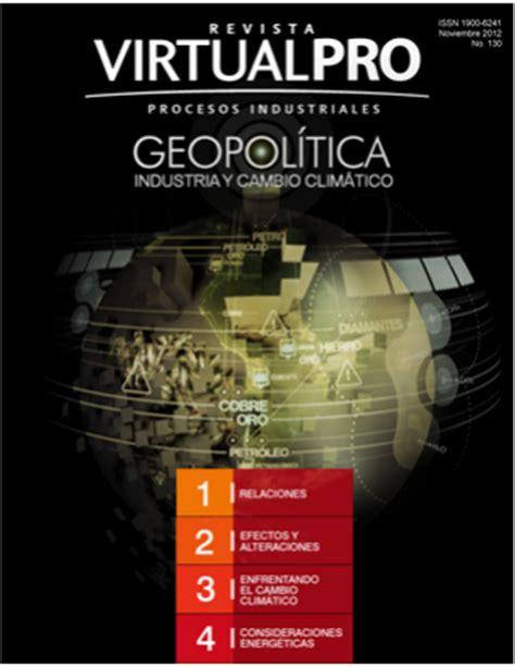 revista virtualpro login revista virtual pro geopol 237 tica industria y cambio