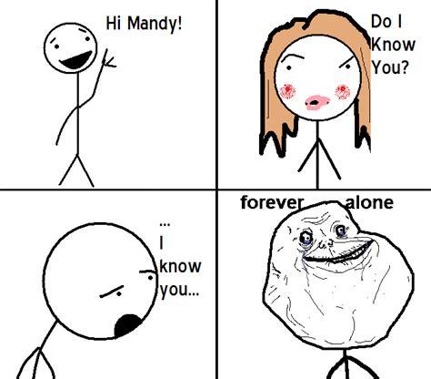 Funny Memes Forever Alone - forever alone