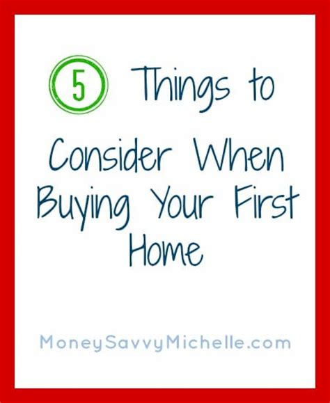 things to know when buying your first house 5 things to consider when buying your first home