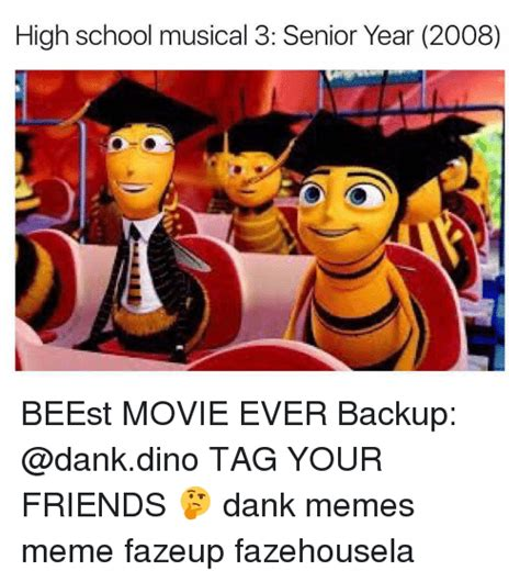 Senior Year Meme - high school musical 3 senior year 2008 beest movie ever